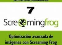 Optimización avanzada de imágenes con Screaming Frog
